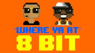 Where Ya At (8 Bit Remix Cover Version) [Tribute to Future ft. Drake] - 8 Bit Universe