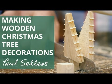 Making Wooden Christmas Tree Decorations | Paul Sellers