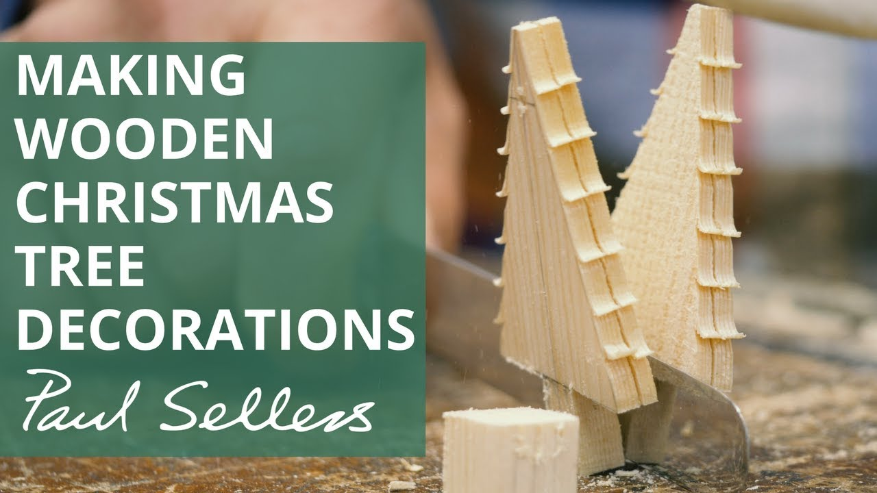 making wooden christmas tree decorations paul sellers