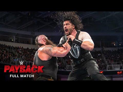 FULL MATCH: Roman Reigns Vs. Braun Strowman: WWE Payback 2017