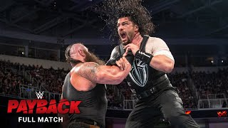 FULL MATCH: Roman Reigns vs. Braun Strowman: WWE Payback 2017