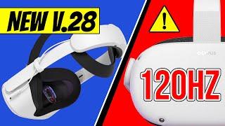 Crazy 120Hz Oculus Quest 2 V.28 Software Update   R.I.P Quest 1?