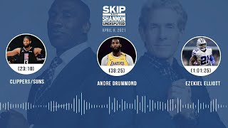 Clippers/Suns, Andre Drummond, Ezekiel Elliott (4.9.21) | UNDISPUTED Audio Podcast