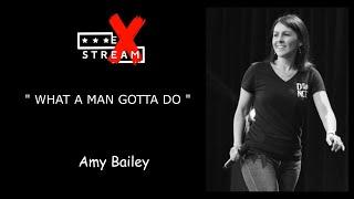 WHAT A MAN GOTTA DO LINEDANCE (AMY BAILEY) STREAMLINE WEEK 12