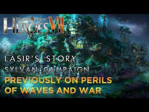 Heroes VII - Lasir's Story - Sylvan Campaign - Mission 2: Previously on Perils of Waves and War