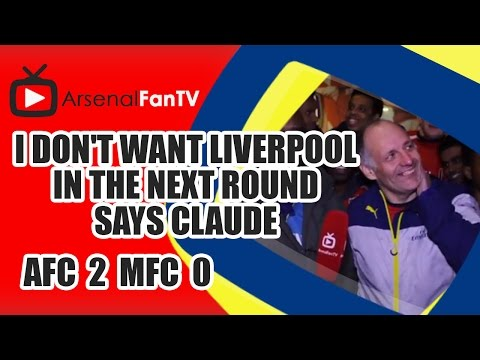 I Don't Want Liverpool In The Next Round says Claude - Arsenal 2 Middlesbrough 0