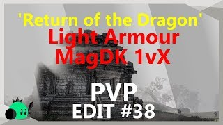\'Return of the Dragon\' Light Armour SPECIAL| 1vX Edit #38 | Magicka DK [Build Coming soon]