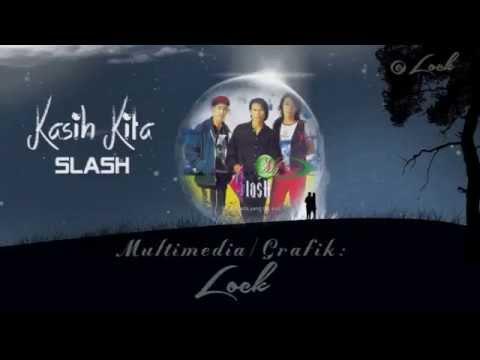 Slash - Kasih Kita
