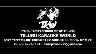 Kanti Choopu Chebutondi Karaoke || Jeevitha Chakram || Telugu Karaoke World ||