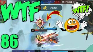 Mobile Legends WTF | Funny Moments Episode 86