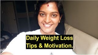 Weight Loss Daily Morning Tips & Task-17 #motivational #fattofit #healthyeating