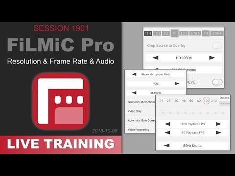 SAMPLE: FiLMiC Pro; RESOLUTION & FRAME RATE & AUDIO — PhotoJoseph's Live Training 1901