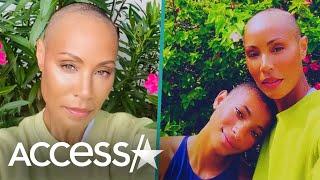 Jada Pinkett Smith & Willow Shave Their Heads