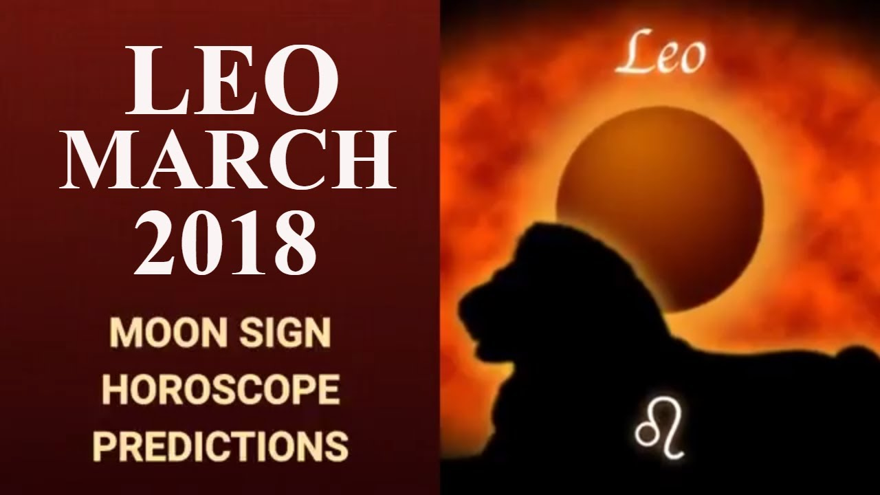 leo march 2018 horoscope simha rashi moon sign vedic lucky numbers colors gemstones and. Black Bedroom Furniture Sets. Home Design Ideas