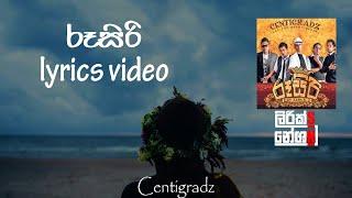 Rusiri(රූසිරි) - Centigradz [lyrics video]