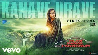 Plan Panni Pannanum - Kanave Urave Video | Rio Raj, RamyaNambeesan | Yuvan Shankar Raja