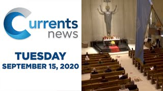 Currents News full broadcast for Tues, 9/15/20 (Catholic news)
