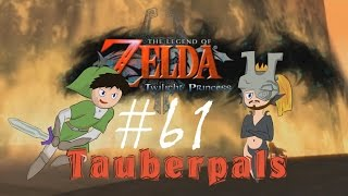 "Tauberpals Play Twilight Princess ""Let It Rip"" Part 61"