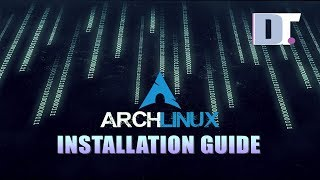 Arch Linux Installation Guide (2019)