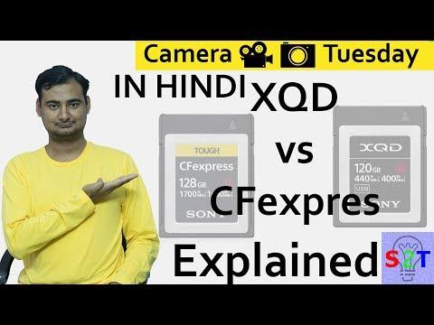 XQD Vs CFexpress Explained In HINDI {Camera Tuesday}