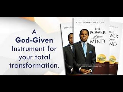 The Power of Your Mind by Chris Oyakhilome, D Sc , D D   Chapter Two