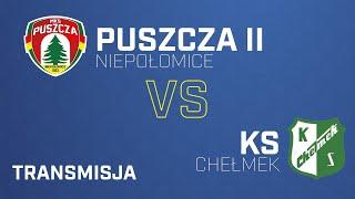 Puszcza II Niepołomice - KS Chełmek   PUSZCZA TV