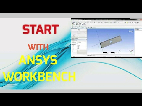 How to start with Ansys Workbench ( Ansys tutorial #1 )