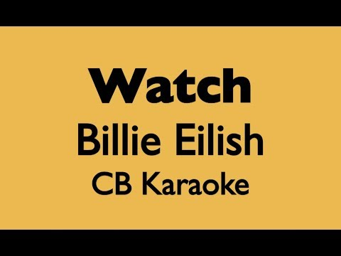 Watch billie eilish karaoke higher key