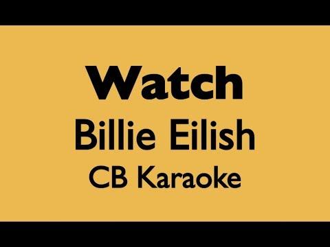 Watch billie eilish karaoke higher key