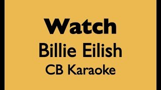 Watch - Billie Eilish KARAOKE PIANO ACOUSTIC