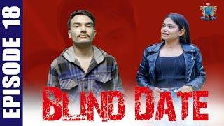 Blind Date || Episode 18