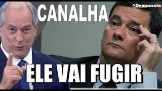 """Ciro Gomes""""Moro é um canalha, Usou a Toga para favorecer Bolsonaro """"Um dia as pessoas vão ver"""""""