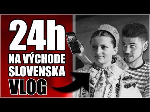 24H NA VÝCHODE SLOVENSKA │ VLOG