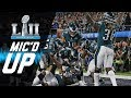 Eagles vs. Patriots Micd Up You Want Philly Philly? | Super Bowl LII | NFL Sound FX