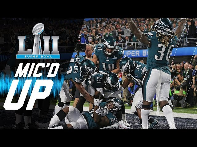 Eagles vs. Patriots Micd Up You Want Philly Philly?   Super Bowl LII   NFL Sound FX
