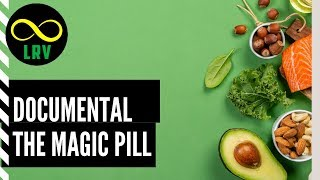 """The Magic Pill"" El Documental de Netflix que quieren desaparecer"