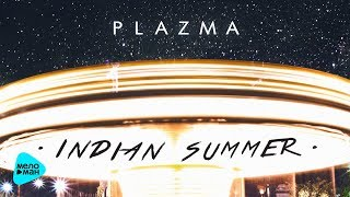 Plazma  - Indian Summer (Альбом 2017)