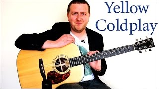 yellow - guitar lesson - coldplay - 100% accurate - chords + rhythm