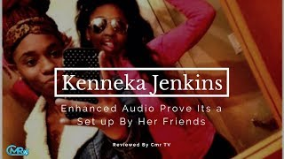 Latest Update: Kenneka Jenkins Enhanced Audio Prove Her Freinds Knew What Happen To Her
