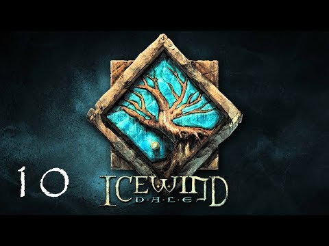 Icewind Dale Enhanced Version   S01 E10 First Trip into the Vale  