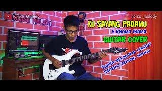 Gambar cover Ku Sayang Padamu H.Rhoma Irama Guitar Cover Instrument By:Hendar