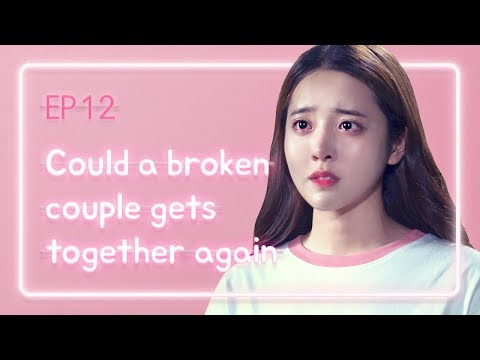 Could a broken couple gets together again | Love Playlist | Season2 - EP.12