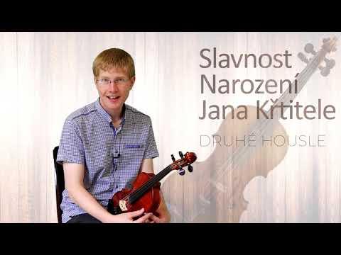 Slavnost Narození Jana Křtitele - Druhé housle