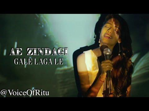 Ae Zindagi Gale Laga Le | Female Cover Version By Ritu Agarwal @VoiceOfRitu