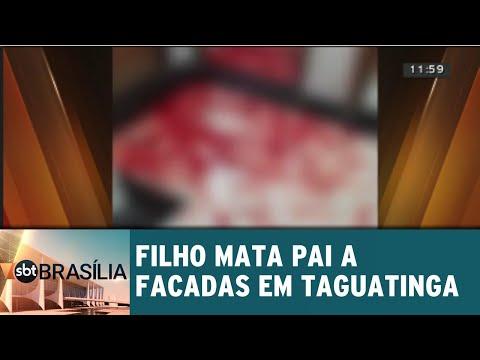 Filho mata pai a facadas em Taguatinga | SBT Brasília 13/08/2018