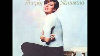 "5- ""Loverman (oh where can you be)"" Barbra Streisand - Simply Streisand"