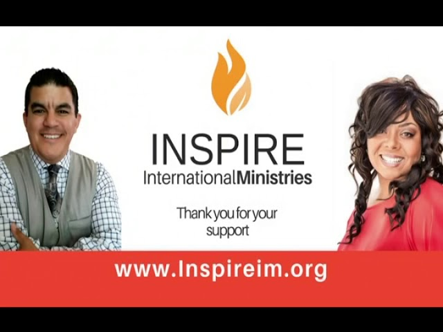 Inspire International Ministry  Ray & Stephanie Velez 01-23-2018