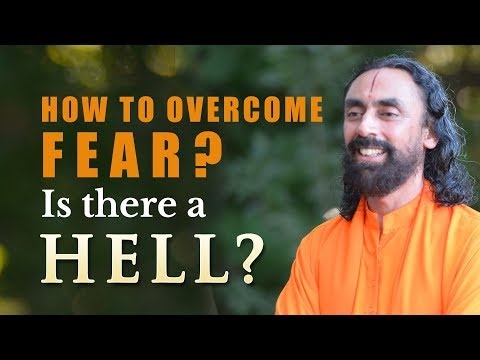 How Do We Conquer Fear || Does Hell Exist || Spiritual Questions Answered || Swami Mukundananda