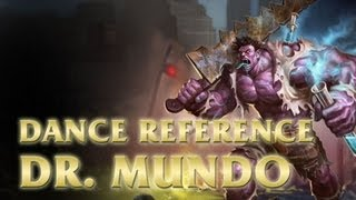 Dr. Mundo - Fight the Power Dance - League of Legends (LoL)