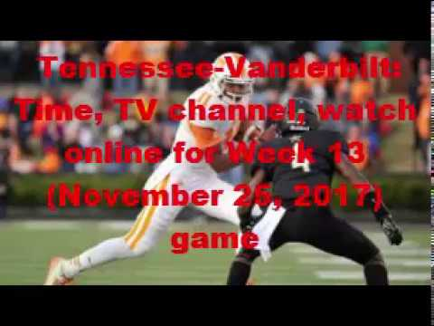 Tennessee football vs. Vanderbilt: Vols live stream, game time, TV ...